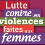 Violences faites uax femmes : la loi vous protège